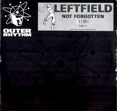 Leftfield – Not Forgotten